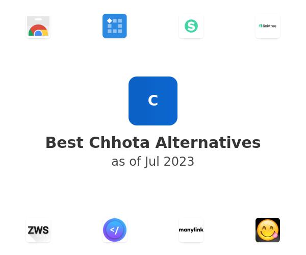 Best Chhota Alternatives