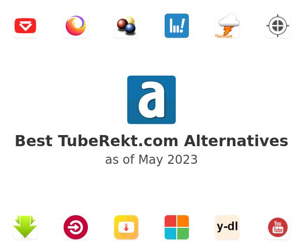 Best TubeRekt.com Alternatives