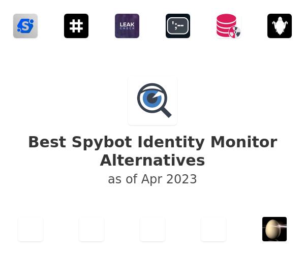 Best Spybot Identity Monitor Alternatives