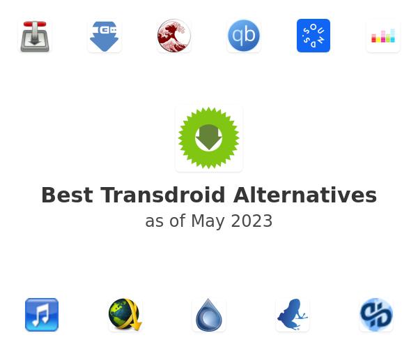 Best Transdroid Alternatives