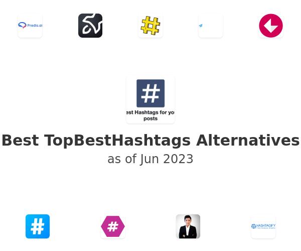 Best TopBestHashtags Alternatives