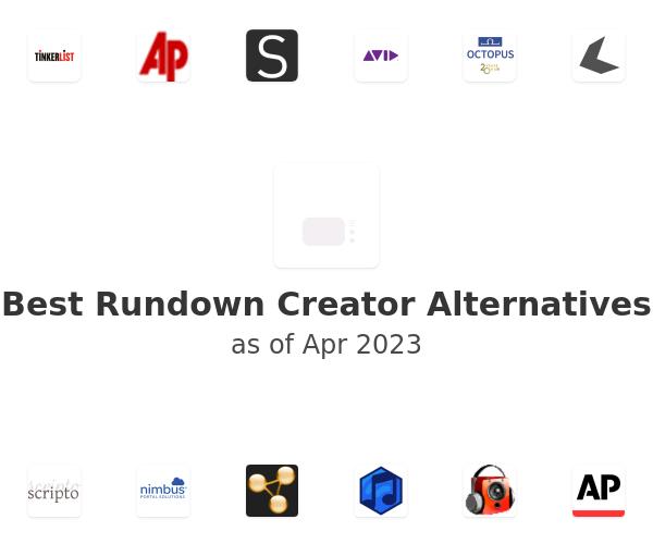 Best Rundown Creator Alternatives