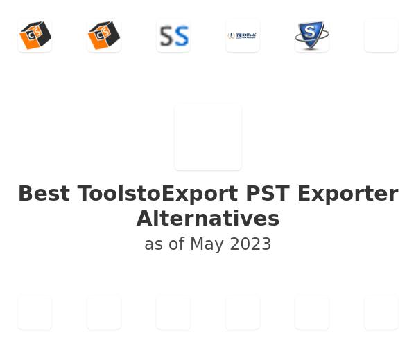 Best ToolstoExport PST Exporter Alternatives
