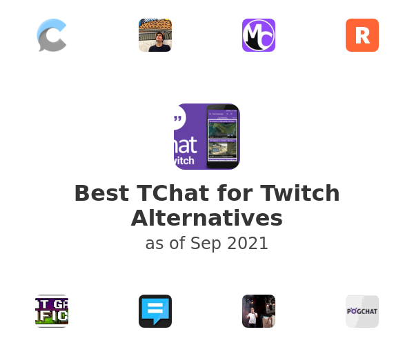Best TChat for Twitch Alternatives