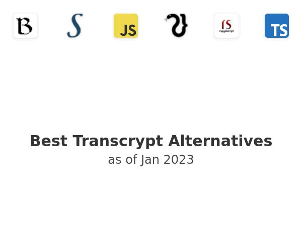 Best Transcrypt Alternatives
