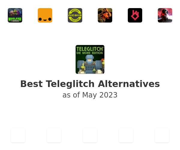 Best Teleglitch Alternatives