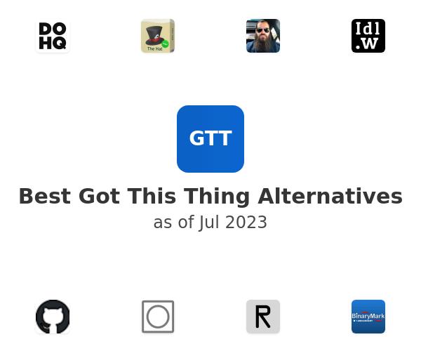 Best Got This Thing Alternatives