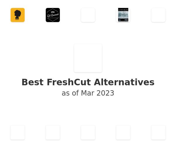 Best FreshCut Alternatives