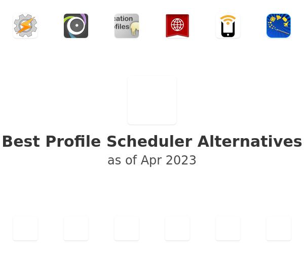 Best Profile Scheduler Alternatives
