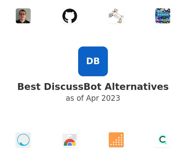 Best DiscussBot Alternatives