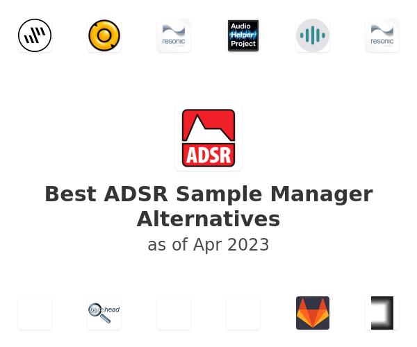Best ADSR Sample Manager Alternatives
