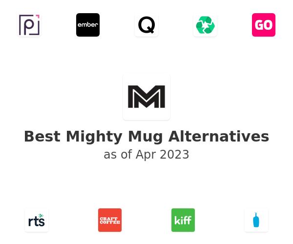 Best Mighty Mug Alternatives