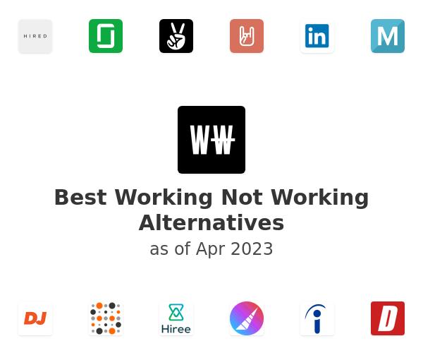 Best Working Not Working Alternatives