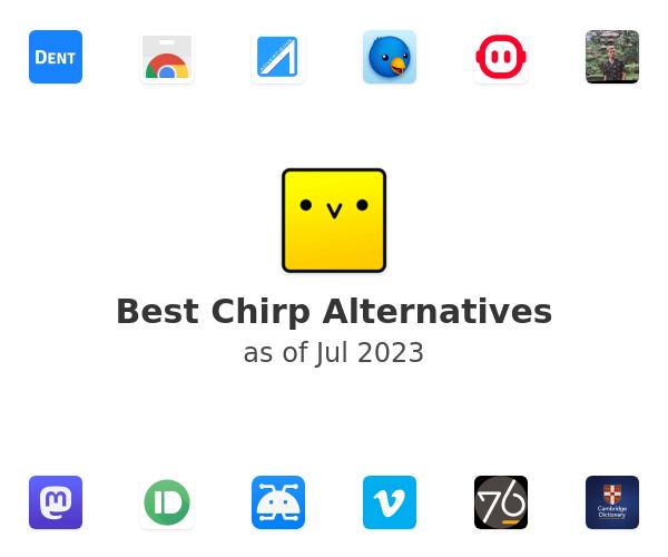 Best Chirp Alternatives