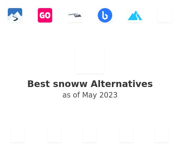 Best snoww Alternatives