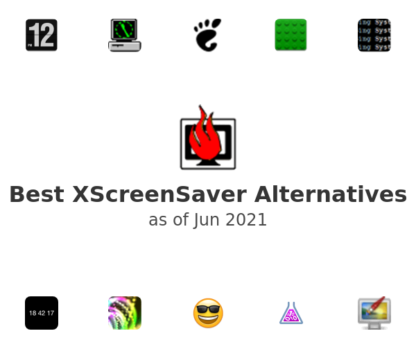 Best XScreenSaver Alternatives