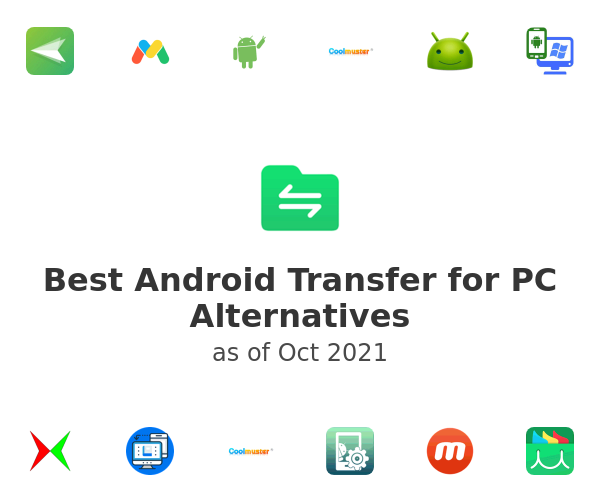 Best Android Transfer for PC Alternatives