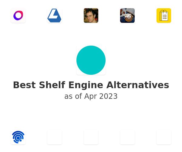 Best Shelf Engine Alternatives