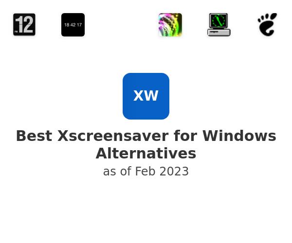 Best Xscreensaver for Windows Alternatives
