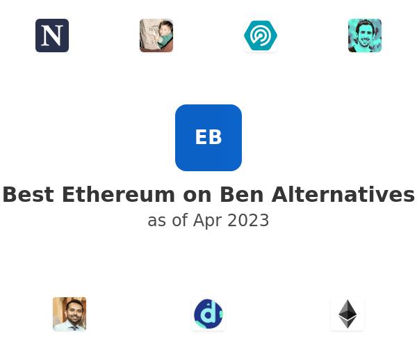 Best Ethereum on Ben Alternatives