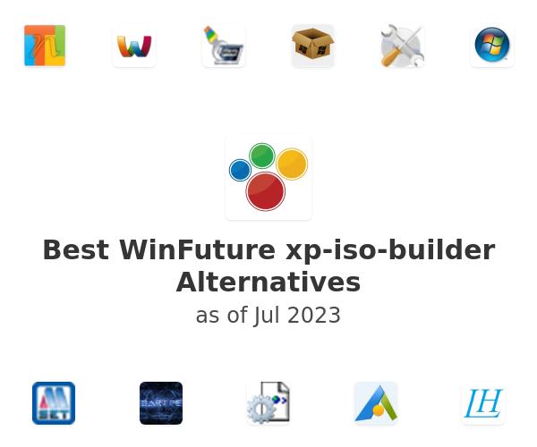 Best WinFuture xp-iso-builder Alternatives