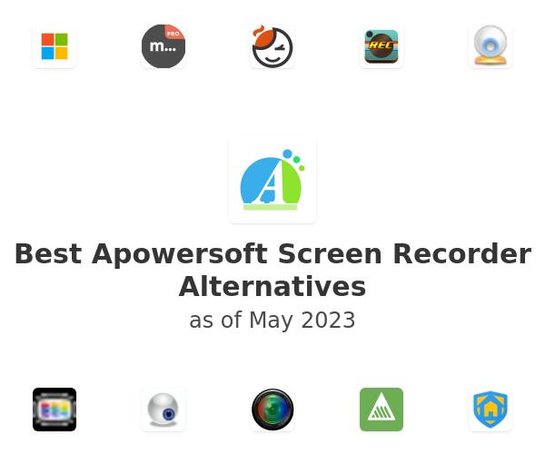 Best Apowersoft Screen Recorder Alternatives