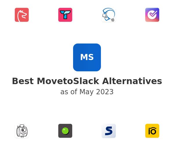 Best MovetoSlack Alternatives