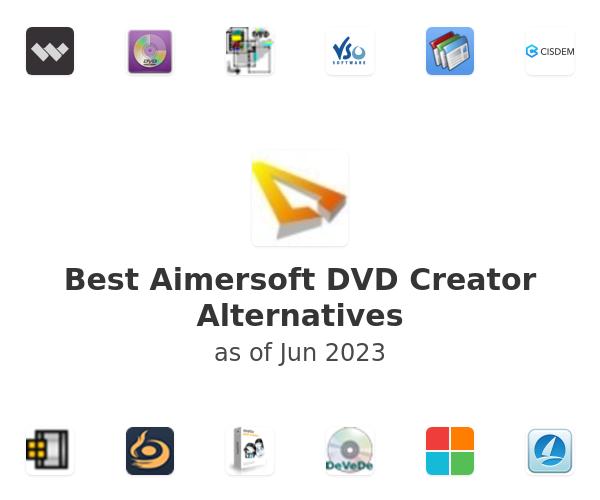 Best Aimersoft DVD Creator Alternatives