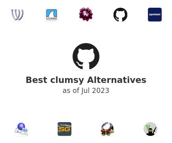 Best clumsy Alternatives