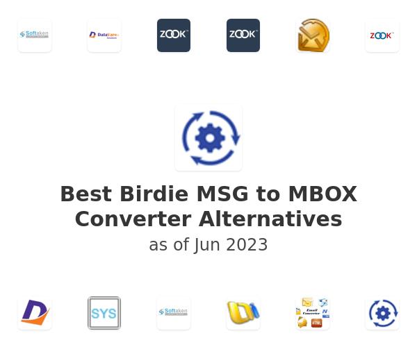 Best Birdie MSG to MBOX Converter Alternatives