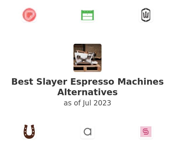 Best Slayer Espresso Machines Alternatives