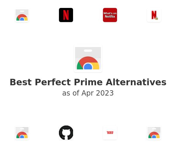 Best Perfect Prime Alternatives