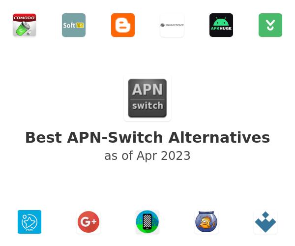 Best APN-Switch Alternatives