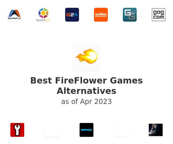 Best FireFlower Games Alternatives
