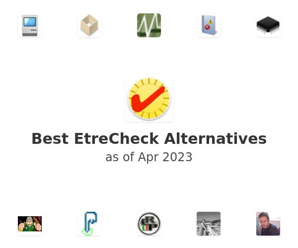Best EtreCheck Alternatives