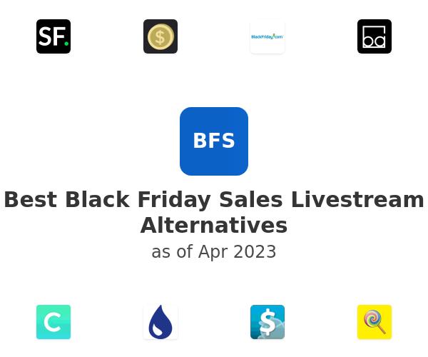 Best Black Friday Sales Livestream Alternatives