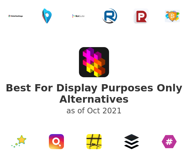 Best For Display Purposes Only Alternatives