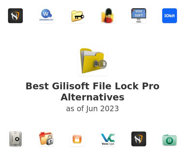 Best Gilisoft File Lock Pro Alternatives