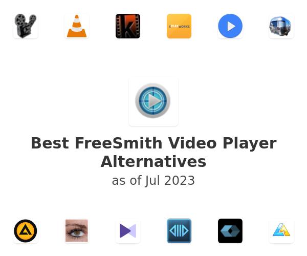 Best FreeSmith Video Player Alternatives