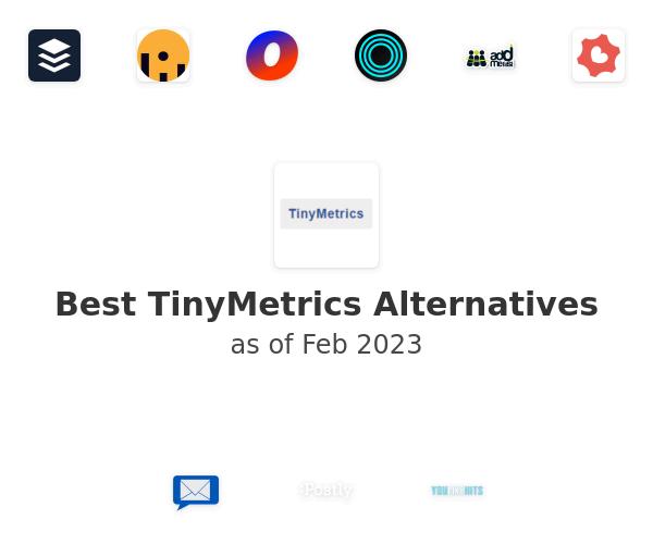 Best TinyMetrics Alternatives