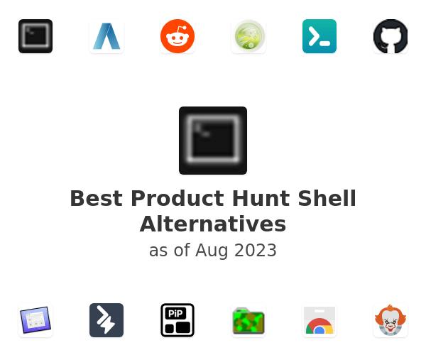 Best Product Hunt Shell Alternatives