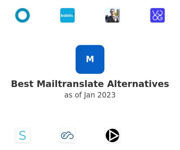 Best Mailtranslate Alternatives