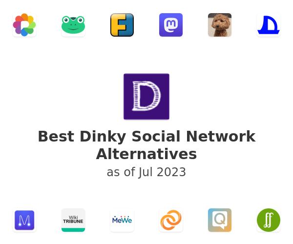 Best Dinky Social Network Alternatives