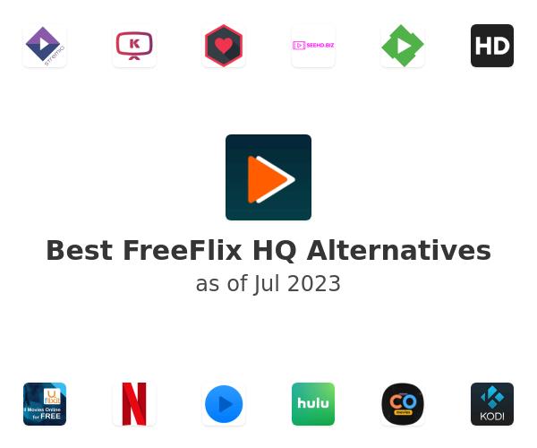 Best FreeFlix HQ Alternatives