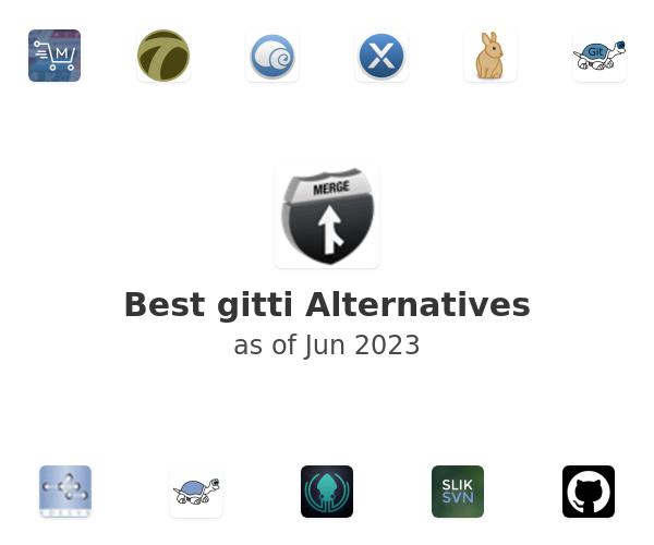 Best gitti Alternatives