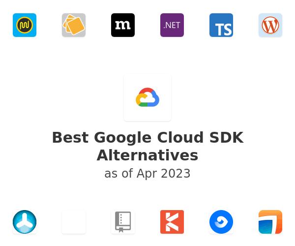 Best Google Cloud SDK Alternatives