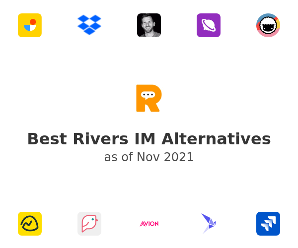 Best Rivers IM Alternatives
