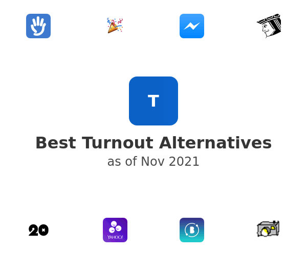 Best Turnout Alternatives