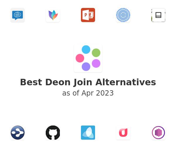 Best Deon Join Alternatives