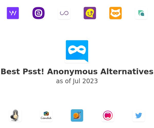 Best Psst! Anonymous Alternatives